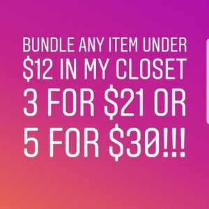 5 for $30 bundle sale!!! Almost everything!!!